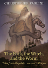 The Fork, the Witch, and the Worm: Volume 1, Eragon (Tales from Alagaësia #1) Cover Image