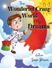 The Wonderful Crazy World of my dreams Cover Image