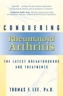 Conquering Rheumatoid Arthritis: The Latest Breakthroughs and Treatments Cover Image