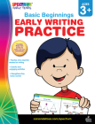 Early Writing Practice, Ages 3 - 6 (Basic Beginnings) Cover Image