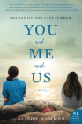 You and Me and Us: A Novel Cover Image