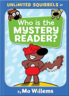 Who is the Mystery Reader? (Unlimited Squirrels) Cover Image