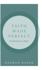 Faith Made Perfect: Commentary on James Cover Image