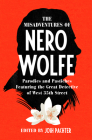 The Misadventures of Nero Wolfe: Parodies and Pastiches Featuring the Great Detective of West 35th Street Cover Image