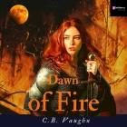 Dawn of Fire Lib/E Cover Image