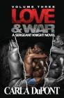 Love & War: A Sgt. Knight Novel (Vol. 3) Cover Image