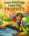 Guess Who's the Latter-Day Prophet Cover Image
