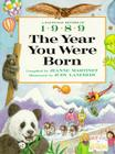 The Year You Were Born, 1989 Cover Image