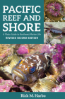 Pacific Reef & Shore: A Photo Guide to Northwest Marine Life from Alaska to Northern California Cover Image
