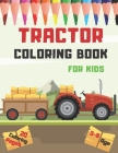 Tractor Coloring Book: 20 Full Pages of Farm Vehicles.For Kids Ages 3-8. Cover Image