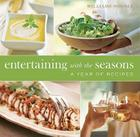 Williams-Sonoma Entertaining with the Seasons: A Year of Recipes Cover Image