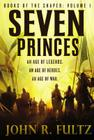 Seven Princes (Books of the Shaper #1) Cover Image
