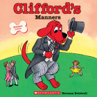 Clifford's Manners (Classic Storybook) Cover Image