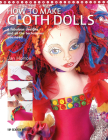 How to Make Cloth Dolls Cover Image