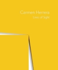 Carmen Herrera: Lines of Sight Cover Image