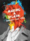 Making a Splash: Graphics That Flow Cover Image