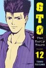 GTO: The Early Years, Volume 12 Cover Image
