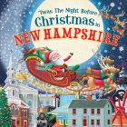 'twas the Night Before Christmas in New Hampshire Cover Image