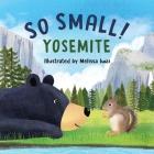 So Small! Yosemite Cover Image