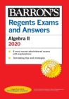 Regents Exams and Answers: Algebra II 2020 (Barron's Regents NY) Cover Image