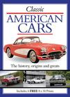 Classic American Cars: The History, Origins and Greats (Book and Print Packs) Cover Image