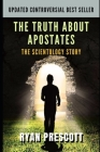 The Truth about Apostates: The Scientology Story Cover Image
