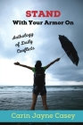 STAND With Your Armor On: Anthology of Daily Conflicts Cover Image