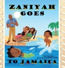 Zaniyah Goes to Jamaica Cover Image