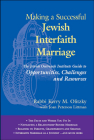 Making a Successful Jewish Interfaith Marriage: The Jewish Outreach Institute Guide to Opportunities, Challenges and Resources Cover Image