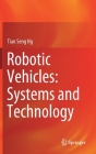 Robotic Vehicles: Systems and Technology Cover Image