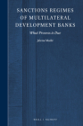 Sanctions Regimes of Multilateral Development Banks: What Process Is Due Cover Image