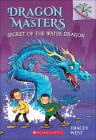 Secret of the Water Dragon (Dragon Masters #3) Cover Image
