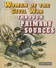 Women of the Civil War Through Primary Sources Cover Image