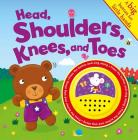 Head, Shoulders, Knees, and Toes (Sound Book): A Big Button for Little Hands Cover Image