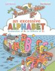 An Excessive Alphabet: Avalanches of As to Zillions of Zs Cover Image