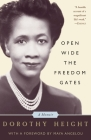 Open Wide The Freedom Gates: A Memoir Cover Image