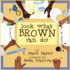 Look What Brown Can Do! Cover Image