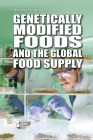 Genetically Modified Foods and the Global Food Supply (Opposing Viewpoints) Cover Image