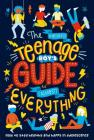 The (Nearly) Teenage Boy's Guide to (Almost) Everything Cover Image