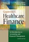 Gapenski's Healthcare Finance: An Introduction to Accounting and Financial Management, Seventh Edition Cover Image