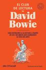 El club de lectura de David Bowie / Bowie's Bookshelf : The Hundred Books That Changed David Bowie's Life Cover Image