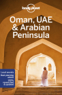 Lonely Planet Oman, UAE & Arabian Peninsula (Multi Country Guide) Cover Image