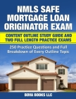 NMLS SAFE Mortgage Loan Originator Exam Content Outline Study Guide and Two Full Length Practice Exams: 250 Practice Questions and Full Breakdown of E Cover Image