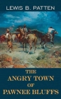 The Angry Town of Pawnee Bluffs Cover Image