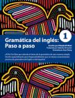 Gramática del inglés: Paso a paso 1 Cover Image
