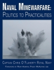 Naval Minewarfare: Politics to Practicalities Cover Image
