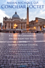 Conciliar Octet: A Concise Commentary on the Eight Key Texts of the Second Vatican Council Cover Image