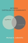 Between Capitalism and Community Cover Image
