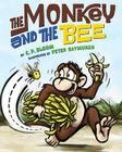 The Monkey and the Bee (The Monkey Goes Bananas) Cover Image