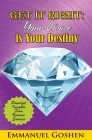 Get It Right Your Choice Is Your Destiny Cover Image